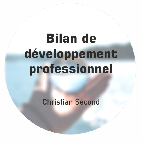 Bilan de développement professionnel Christian Second Coaching